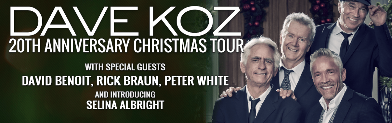cerritos ca dave koz 20th anniversary christmas tour marks a major milestone with a return visit to the cerritos center for the performing arts ccpa - Dave Koz Christmas Tour